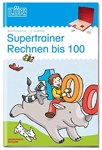 LÜK: Supertrainer Rechnen bis 100, 2. Klasse: Mathematik / 2. Klasse - Mathematik: Supertrainer Rechnen bis...