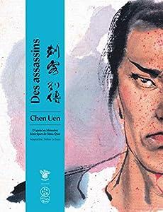 Des assassins : D'après les mémoires historiques de Sima Qian Edition simple One-shot