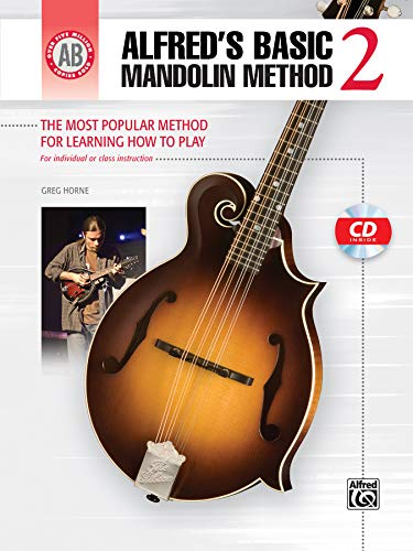 Alfred's Basic Mandolin Method 2: The Most Popular Method for Learning How to Play (Alfred's Basic Mandolin Library)