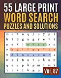 55 Large Print Word Search Puzzles and Solutions: Activity Book for Adults and kids Word Game Easy Quiz Books for Beginners ( Find Words for Adults & Seniors Vol. 87 )