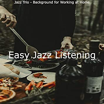 Jazz Trio - Background for Working at Home