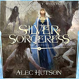 The Silver Sorceress     The Raveling, Book 2              Written by:                                                                                                                                 Alec Hutson                               Narrated by:                                                                                                                                 Guy Williams                      Length: 17 hrs and 9 mins     Not rated yet     Overall 0.0