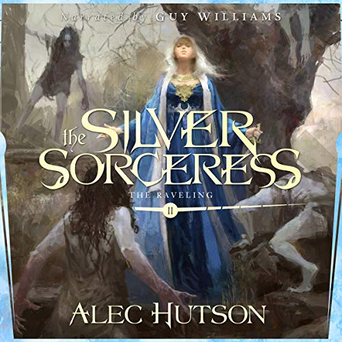 The Silver Sorceress Audiobook By Alec Hutson cover art