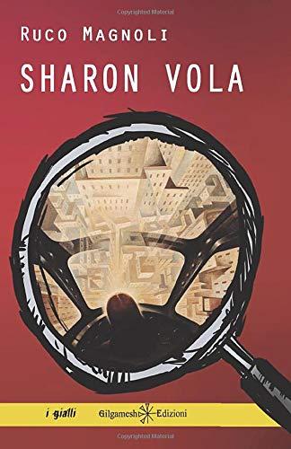 Sharon vola: Il terzo episodio della saga più bella del giallo italiano