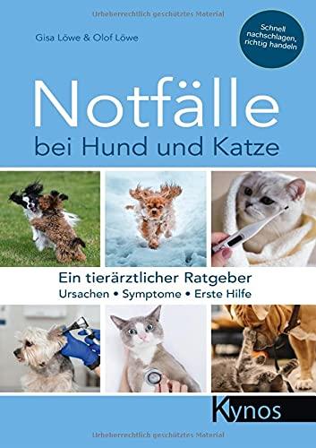 Notfälle bei Hund und Katze: Ein tierärztlicher Ratgeber