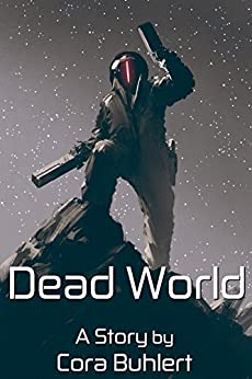 Dead World (In Love and War Book 9) by [Cora Buhlert]