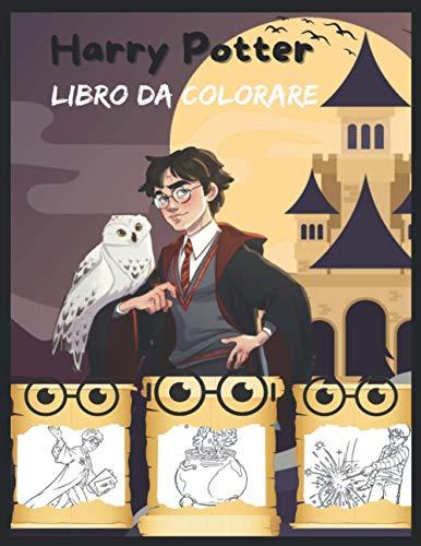 libro da colorare harry potter: Harry potter,Disegni da Colorare di Harry Potter,libro da colorare di harry potter per bambini e adulti,regali di Harry Potter
