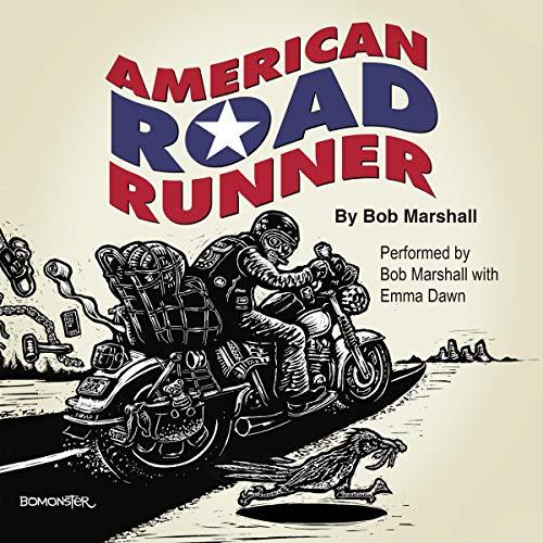 American Road Runner Audiobook By Bob Marshall cover art