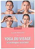 Yoga du visage - Et techniques associées