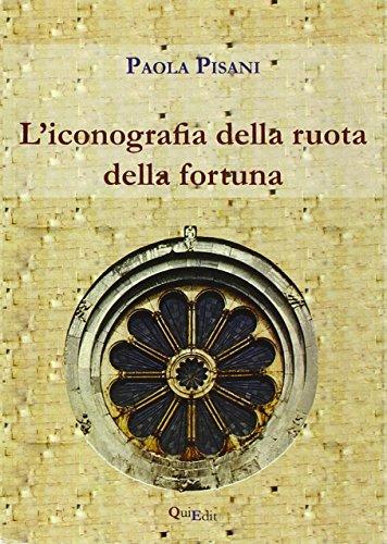 L'iconografia della ruota della fortuna