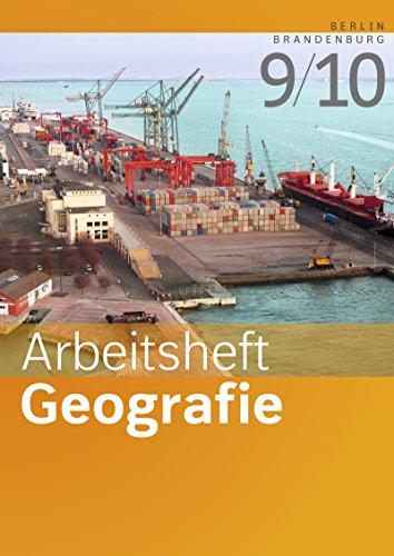 Arbeitshefte Geografie - Ausgabe 2016 für Berlin und Brandenburg: Arbeitsheft 9/10