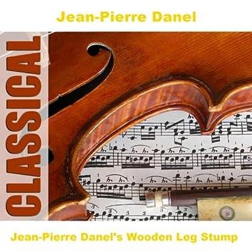 Jean-Pierre Danel's Wooden Leg Stump