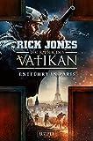 ENTFÜHRT IN PARIS (Die Ritter des Vatikan 5): Thriller - Rick Jones