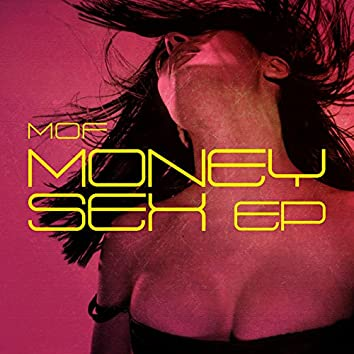 Money Sex EP