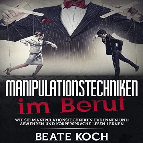 Manipulationstechniken im Beruf Titelbild