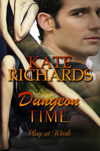 Dungeon Time (Play at Work Book 3) (English Edition)