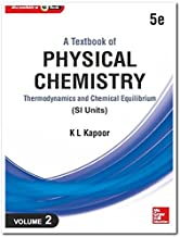 A Textbook of Physical Chemistry, Thermodynamics and Chemical Equilibrium - Vol. 2 (Si Units)