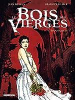 Le Bois des vierges T03 - Épousailles de Jean Dufaux