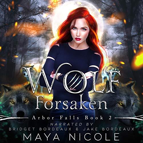 Wolf Forsaken Audiobook By Maya Nicole cover art