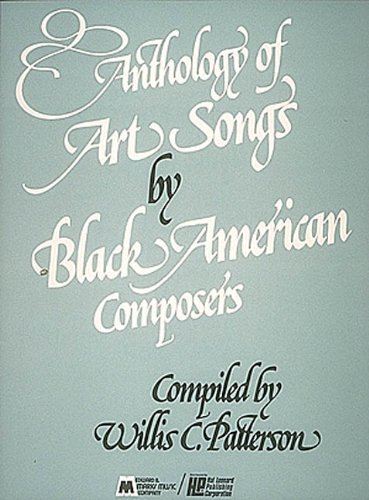 Anthology of Art Songs by Black American Composers: Voice and Piano