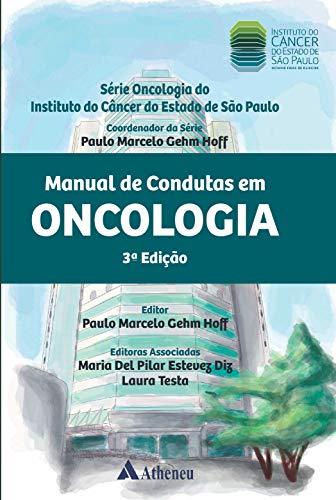 Manual de Condutas em Oncologia 3ª Edição