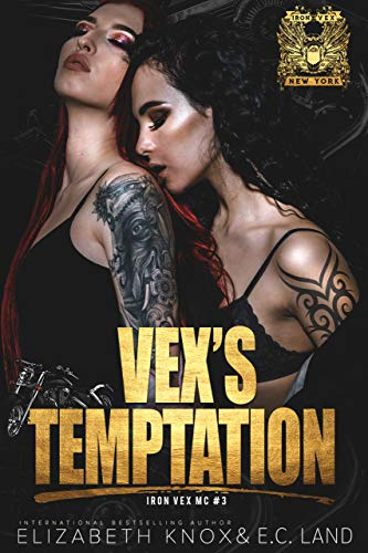 Vex's Temptation (Iron Vex MC Book 3)
