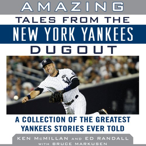 Amazing Tales from the New York Yankees Dugout audiobook cover art