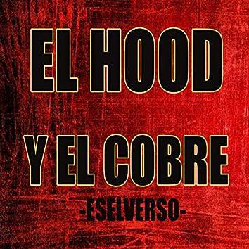 El Hood y el Cobre