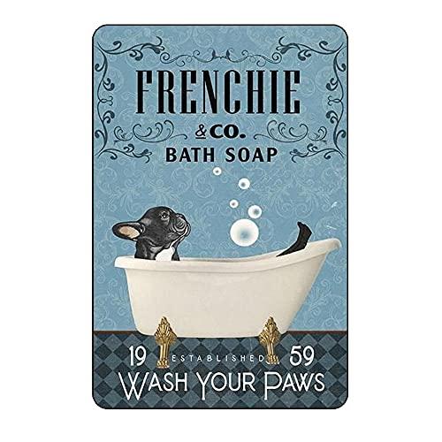 XDHYWS Metal Tin Signs French Bulldog Bath Soap Bathroom Living Room Dog Lover Decoration Home Wall Art Decor 8 X 12 Inches