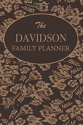 The Davidson Family Planner: Family Planner Weekly Calendar Organizer 2019 For Mom & Kids Customized Family Name