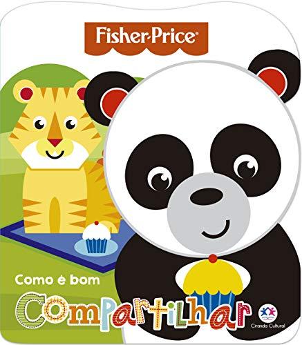 Fisher-Price - Como é bom compartilhar