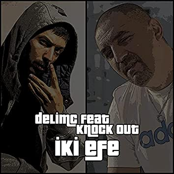 İki Efe (feat. Knock Out)