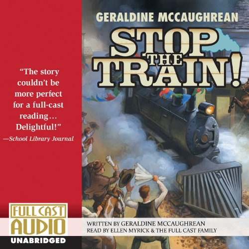 Stop the Train! audiobook cover art