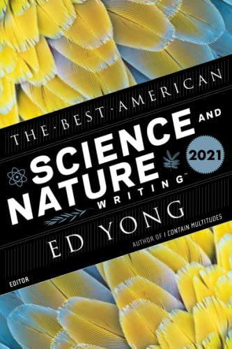 Compare Textbook Prices for Best American Science and Nature Writing 2021 The Best American Series ®  ISBN 9780358400066 by Yong