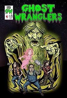 [Charles Dewandeler, Paul London]のGhost Wranglers (English Edition)