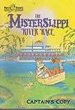 The Misterslippi River Race (Patch the Pirate: Sailor's Copy)