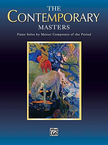 The Contemporary Masters (Belwin Edition: Piano Masters)の詳細を見る