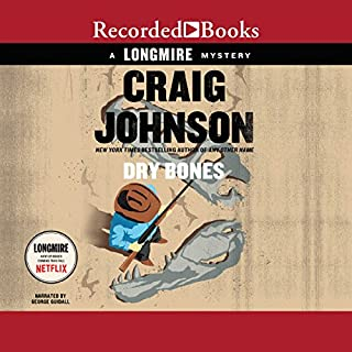 Dry Bones     A Walt Longmire Mystery              By:                                                                                                                                 Craig Johnson                               Narrated by:                                                                                                                                 George Guidall                      Length: 8 hrs and 16 mins     4,386 ratings     Overall 4.7