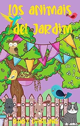 Los animales del jardín: Libros de historias de animales para niños