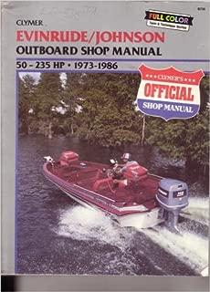 Evinrude/Johnson outboard shop manual, 50-235 HP, 1973-1987