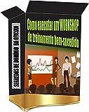Como executar um WORKSHOP: SEGREDOS DE DOMÍNIO DA OFICINA (Portuguese Edition)