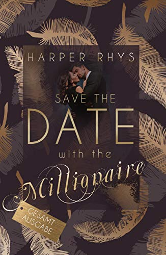 Save the Date with the Millionaire - Gesamtausgabe