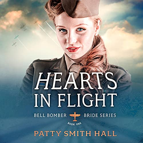 Hearts in Flight Audiobook By Patty Smith Hall cover art