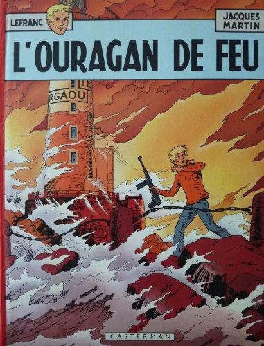 Lefranc - 2 - L'Ouragan de feu