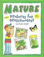 Nature: Projects for Preschoolers : With Stickers (Judy Book) 0768100798 Book Cover