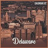 Delaware Calendar 2022: Official Planner Delaware Calendar 2022 - 2023 Monthly Weekly and Daily Delaware Calendar 2022 With Notes, 18 Month Square Delaware Calendar 2023