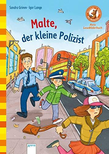 Malte, der kleine Polizist: Der Bücherbär: Mein LeseBilderbuch (Der Bücherbär. Erstleserbücher für das Lesealter Vorschule/1. Klasse)