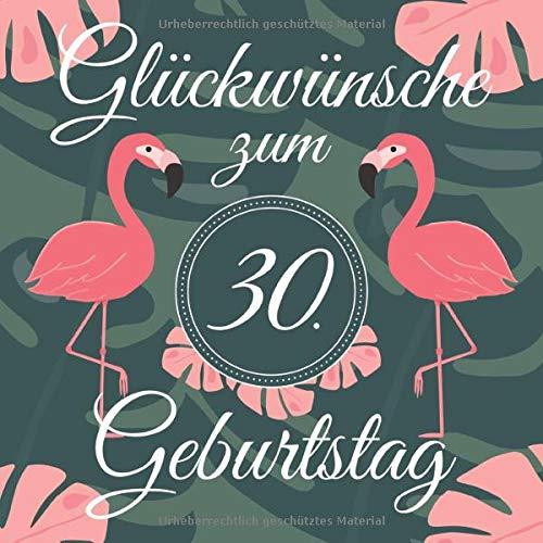 Glückwünsche Zum 30. Geburtstag: Lustiges Gästebuch Zum Eintragen und Ausfüllen von...