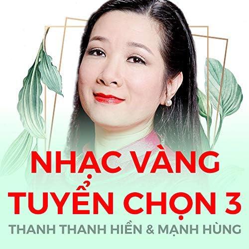 Thanh Thanh Hiền & Mạnh Hùng