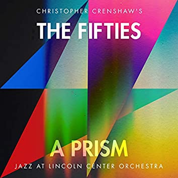 The Fifties: A Prism